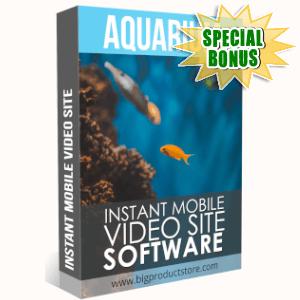 Special Bonuses - May 2019 - Aquarium Instant Mobile Video Site Software