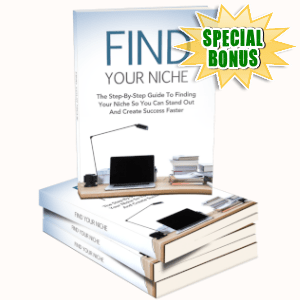 Special Bonuses - May 2019 - Find Your Niche Pack
