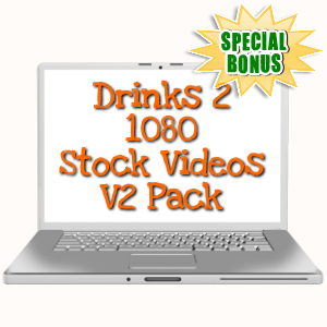 Special Bonuses - May 2019 - Drinks 2 - 1080 Stock Videos V2 Pack