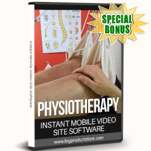 Special Bonuses - September 2019 - Physiotherapy Instant Mobile Video Site Software