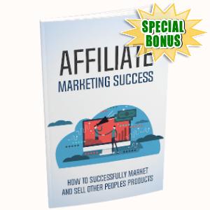 Special Bonuses - October 2019 - Affiliate Marketing Success