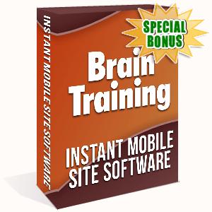 Special Bonuses - November 2019 - Brain Training Instant Mobile Site Software