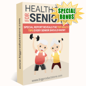Special Bonuses - November 2019 - Health Tips For Seniors