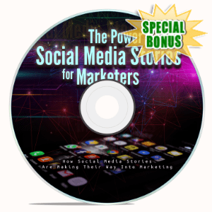 Special Bonuses - December 2019 - The Power Of Social Media Stories For Marketers Video Upgrade Pack