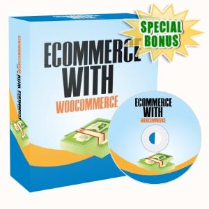 Special Bonuses - February 2020 - Ecommerce With Woocommerce Video Series Pack