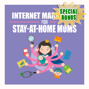 Special Bonuses - March 2020 - Internet Marketing For Stay-At-Home Moms Audio Pack