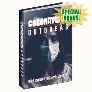 Special Bonuses - March 2020 - CoronaVirus Outbreak