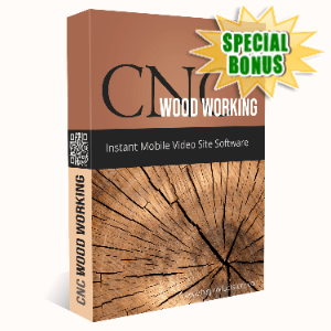 Special Bonuses - April 2020 - Cnc Woodworking Instant Mobile Video Site Software