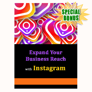 Special Bonuses - April 2020 - Expand Your Business Reach With Instagram