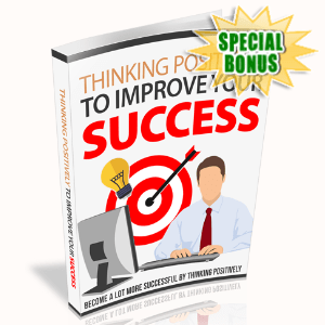 Special Bonuses - April 2020 - Thinking Positively To Improve Your Success