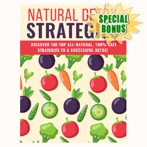 Special Bonuses - May 2020 - Natural Detox Strategies