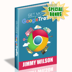 Special Bonuses - May 2020 - Get More Google Traffic