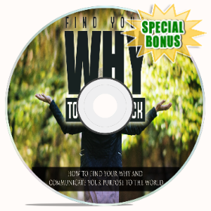 Special Bonuses - May 2020 - Find Your Why To Get Unstuck Video Upgrade Pack