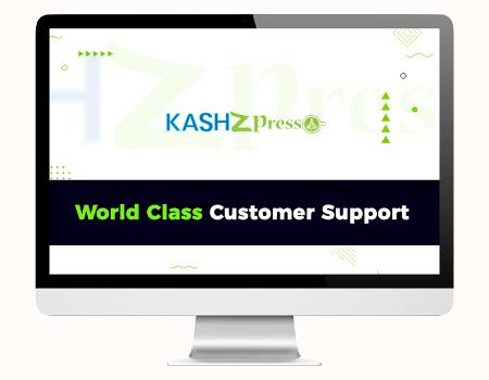 KashZPresso Features - World Class Customer Support