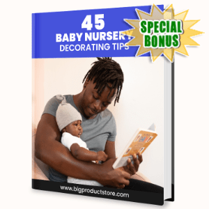 Special Bonuses - June 2020 - 45 Baby Nursery Decorating Tips