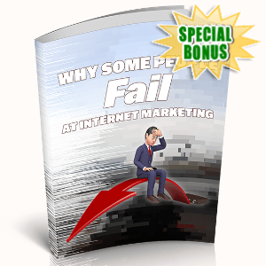 Special Bonuses - June 2020 - Why Some People Fail At Internet Marketing