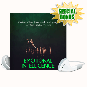 Special Bonuses - July 2020 - 8 Ways Your Lack Of Emotional Intelligence Is Holding You Back