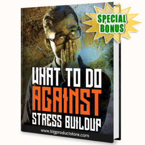 Special Bonuses - July 2020 - What To Do Against Stress Buildup