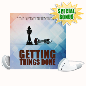 Special Bonuses - July 2020 - Getting Things Done Pack