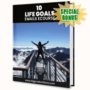 Special Bonuses - July 2020 - 10 Life Goals Emails Ecourse