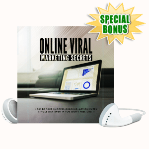 Special Bonuses - July 2020 - Online Viral Marketing Secrets