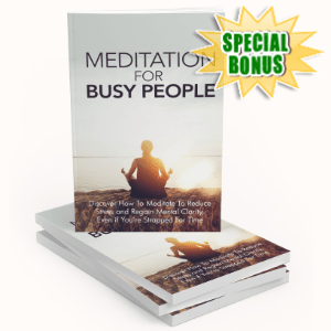 Special Bonuses - August 2020 - Meditation For Busy People Pack
