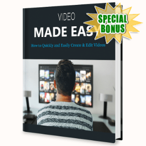 Special Bonuses - August 2020 - Video Production Made Easy