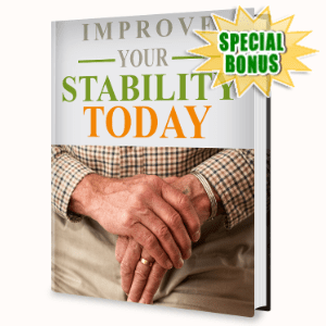 Special Bonuses - August 2020 - Improve Your Stability Today