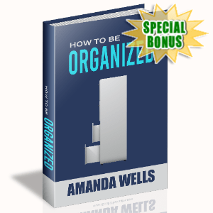 Special Bonuses - August 2020 - How To Be Organized