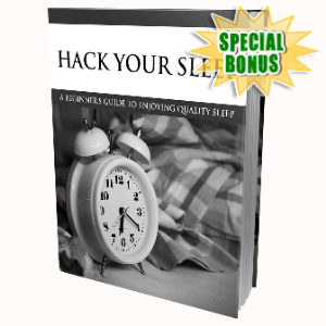 Special Bonuses - August 2020 - Hack Your Sleep