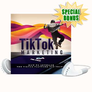Special Bonuses - September 2020 - Tik Tok Marketing