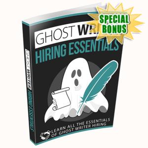 Special Bonuses - September 2020 - Ghost Writer Hiring Essentials