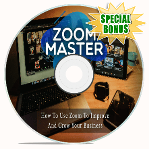 Special Bonuses - October 2020 - Zoom Master Video Upgrade Pack