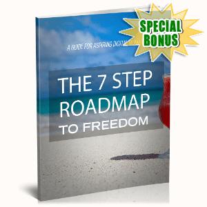 Special Bonuses - November 2020 - The 7 Step Roadmap To Freedom