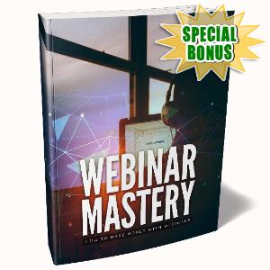 Special Bonuses - December 2020 - Webinar Mastery