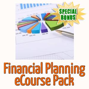 Special Bonuses - December 2020 - Financial Planning eCourse Pack