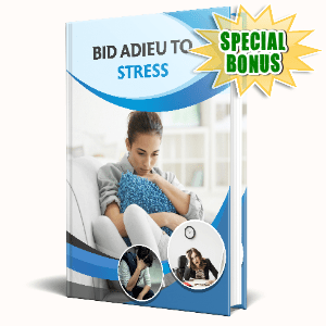 Special Bonuses - December 2020 - Bid Adieu To Stress