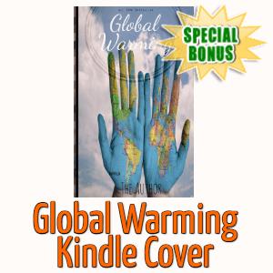 Special Bonuses - December 2020 - Global Warming Kindle Cover