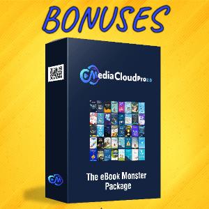 MediaCloudPro V2 Bonuses  - The eBook Monster Package