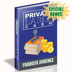 Special Bonuses #15 - January 2021 - Private Label Cash