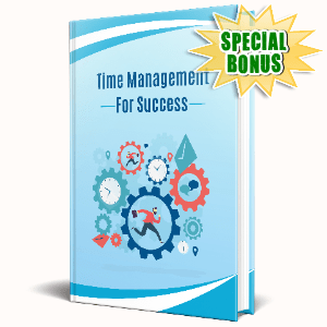 Special Bonuses #18 - January 2021 - Time Management For Success