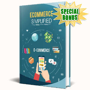 Special Bonuses #28 - January 2021 - Ecommerce Simplified