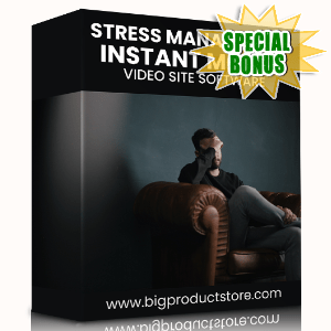 Special Bonuses #5 - February 2021 - Stress Management Instant Mobile Video Site Software