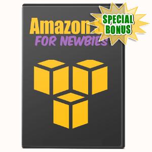 Special Bonuses #6 - February 2021 - Amazon S3 For Newbies Video Series Pack