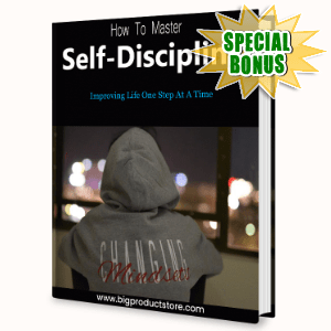 Special Bonuses #26 - February 2021 - How To Master Self-Discipline