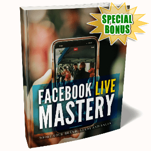 Special Bonuses #36 - February 2021 - Facebook Live Mastery Pack