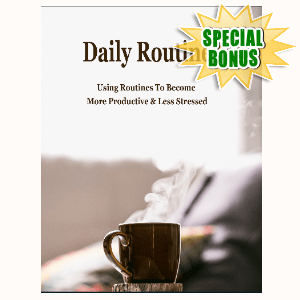Special Bonuses #38 - February 2021 - Daily Routines