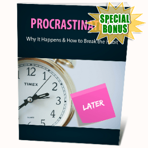 Special Bonuses #5 - March 2021 - Procrastination
