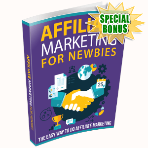 Special Bonuses #13 - March 2021 - Affiliate Marketing For Newbies