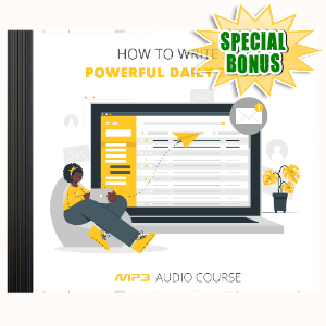 Special Bonuses #16 - March 2021 - How To Write A Powerful Daily Email Audio Pack